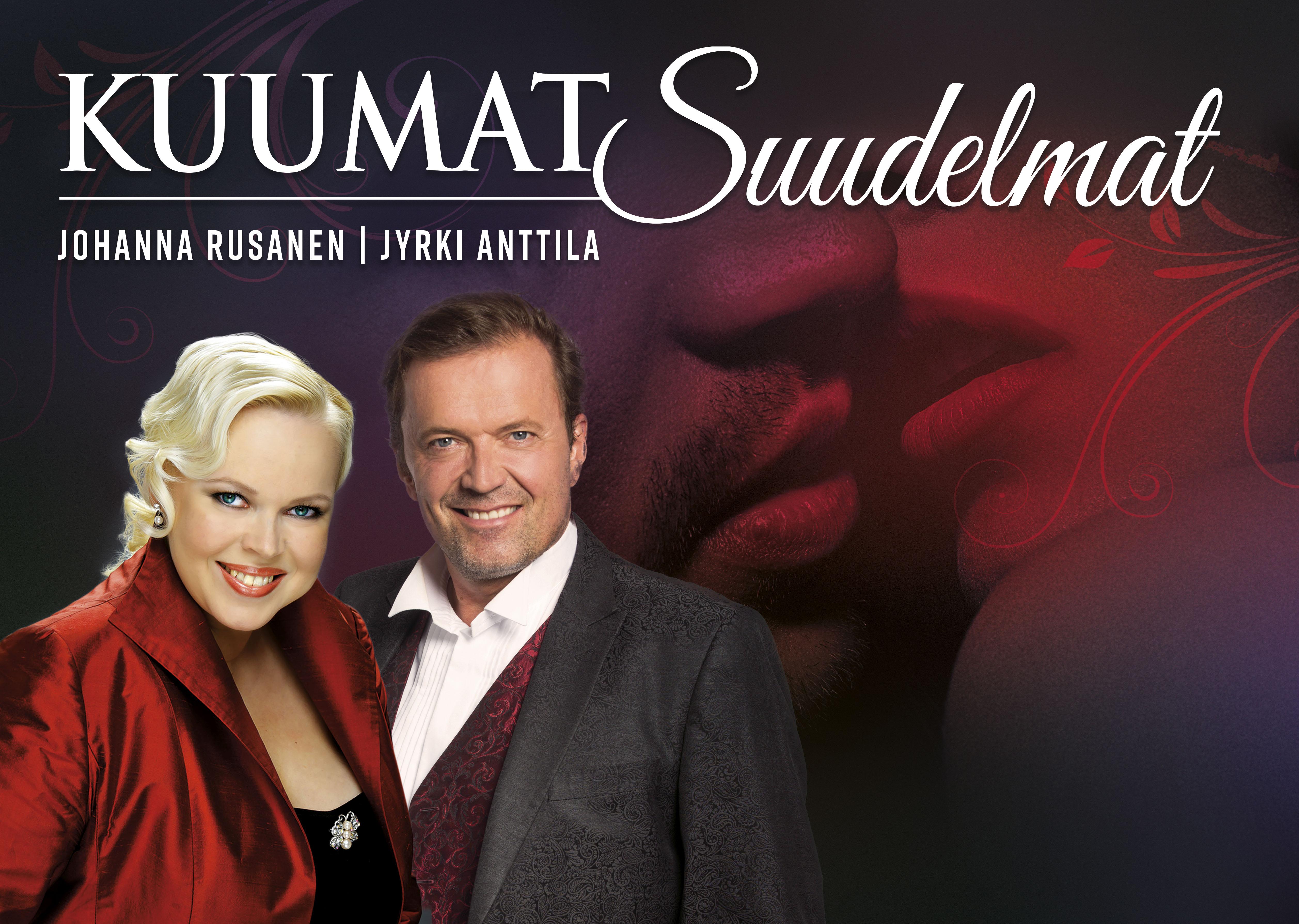 Kuumat suudelmat - Jyrki Anttila & Johanna Rusanen